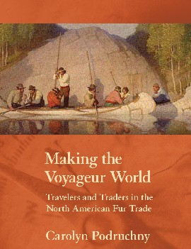 Book Cover - Making the Voyageur World